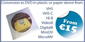 Video, VHS-C, S-VHS, Digital8, mp4, hard, drive,VHS, Betamax, Camcorder, Hi-8, video-8, MicroMV, MiniDV, Super 8, 8mm, 16mm, CD, DVD, BD-R, Blu-Ray, cassette, floppy, duplication, replication, 35mm, Cine, movies, home, film, USB, transfer, wedding, CD, DVD, conversion, convert, copy, tape, audio, cassette, vinyl, records, mugs, print, canvas, photo, scan, scanning, Swords, North, County, Dublin, Cork, Donegal, Galway, Kerry, Kildare, Kilkenny, Leitrim, Limerick, Longford, Louth, Laois, Mayo, Meath, Monaghan, Offaly, Roscommon, Sligo, Tipperary, Waterford, Westmeath, Wexford, Wicklow, Carlow, Cavan, Clare, Fermanagh, Armagh, Tyrone, Down, Antrim, Derry, Londonderry, Drogheda, Dundalk, Swords, Bray, Navan, Ennis, Tralee, Newbridge, Naas, Athlone, Portlaoise, Mullingar, Balbriggan, Letterkenny, Cellbridge, Clonmel, Greystones, Malahide, Leixlip, Carrigline, Tullamore, Killarney, Arklow, Maynooth, Cobh, Castlebar, Midleton, Mallow, Ashbourne, Laytown, Bettystown, Mornington, Ballina, Enniscorthy, Tramore, Athy, Shannon, Skerrries, Dungarvan, Portmarnock, Rush, Gorey, Ratoath, Nenagh, Trim, Tuam, New Ross, Thurles, Youghal, Portarlington, Lusk, Edenderry, Dunboyne, Buncrana, Donabate, Clance, Ballinasloe, Bandon, Fermoy, Newcastle West, Westport, Carrick-On-Suir, Kells, Birr, Kinsealy, Drinan, Passage West, Kilcock, Roscrea, Sallins, Loughrea, Blessington, Ardee, Carickmacross, Kinsale, Ballybofey, Stranorlar, Listowel, Oranmore, Mountmelik, Clonakilty, Carrigtwohill, Cashel, Kilcoole, Duleek, Carrick-on-Shannon, Tullow, Athenry, Belfast, Lisburn, Newtownabbey, Bangor, Craigavon, Castlereagh, Ballymena, Newtownards, Newry, Carrickfergus, Coleraine, Omagh, Larne, Banbridge, Enniskillen, Strabane, Limvardy, Holywood, Dungannon, Cookstown, Downpatrick, Ballymoney, Comber, Ballyclare, Magerafelt, Portstewart, Newcastle, Warrenpoint, Carryduff, Donaghadee, Portrush, Kikeel, Ballynahinch, Ballycastle, Greenisland, Dromore, Randelstown, Coalisland, Crumlin, Maghera, Whitehead, Moira, Hillsborough, Eglington, Ahoghill, Tandragee, Dungien,